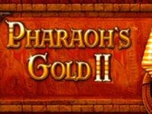 Автоматы Pharaohs Gold 2 Вулкан