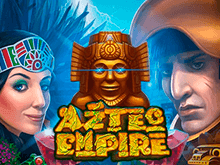 Автоматы Вулкан Ставки Aztec Empire